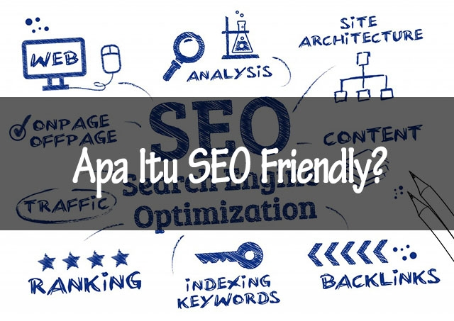 image Apa itu SEO Friendly?